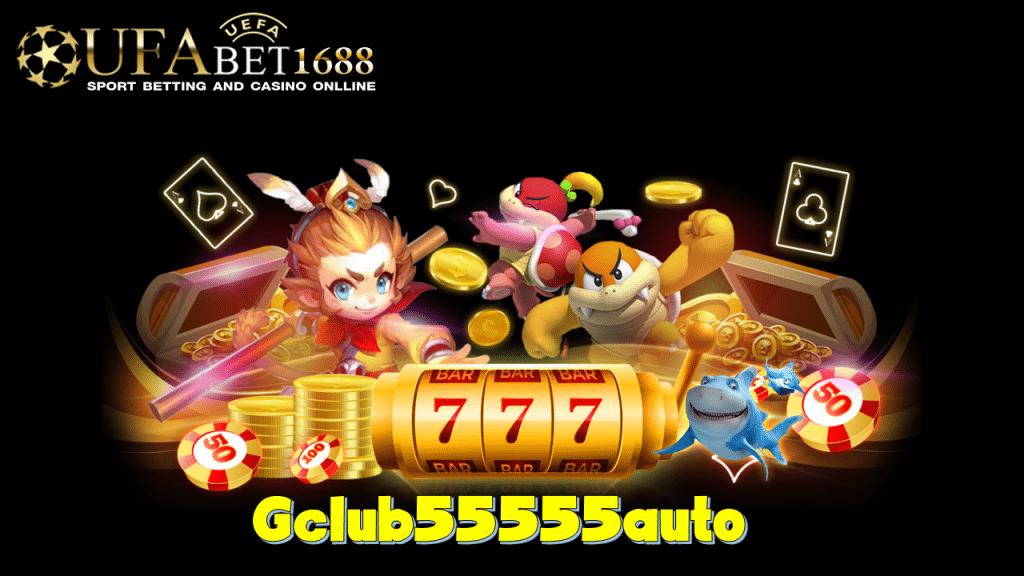 gclub55555 auto